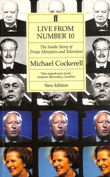 Live from Number Ten: The Inside Story of Prime Ministers and Television