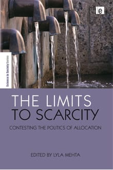 The Limits to Scarcity: Contesting the Politics of Allocation