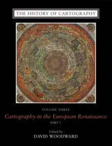 The History of Cartography, Volume 3: Cartography in the European Renaissance