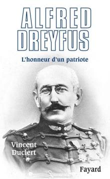 Alfred Dreyfus:  L'Honneur d'un patriote