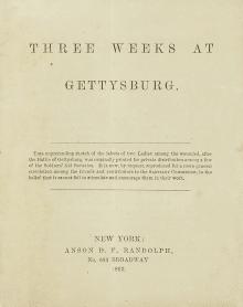 Three Weeks At Gettysburg