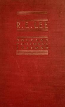 R. E. Lee: A Biography, Vol. 3