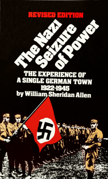 The Nazi Seizure of Power: The Experience of a Single German Town, 1922-1945