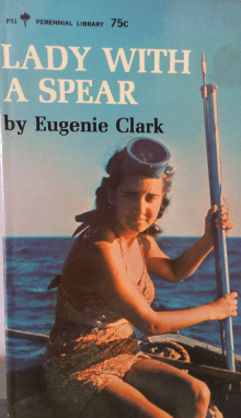 Lady With a Spear: A Young Marine Scientist's Memoir