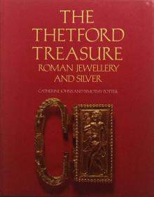 The Thetford Treasure: Roman Jewellery and Silver