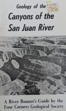 Geology of the Canyons of the San Juan River