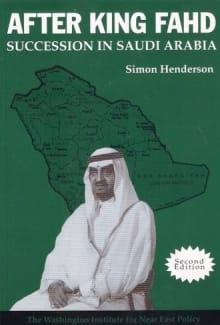 After King Fahd: Succession in Saudi Arabia