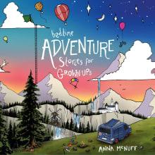 Bedtime Adventure Stories for Grown Ups
