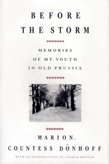 Before The Storm: Memories of My Youth in Old Prussia