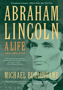 Abraham Lincoln: A Life