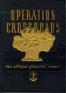 Operation Crossroads: The Official Pictorial Record