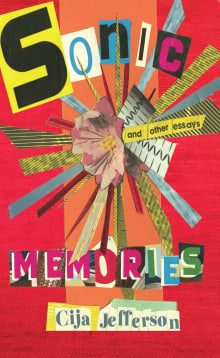Sonic Memories and other essays