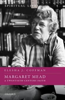 Margaret Mead: A Twentieth-Century Faith