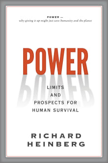 Power: Limits and Prospects for Human Survival