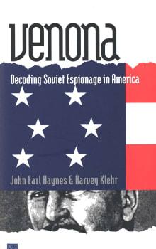 Venona: Decoding Soviet Espionage in America