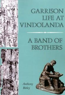 Garrison Life at Vindolanda