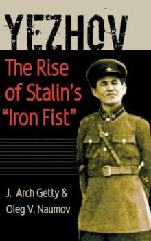 Yezhov: The Rise of Stalin's Iron Fist