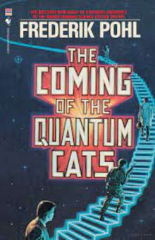The Coming of the Quantum Cats: A Novel of Alternate Universes