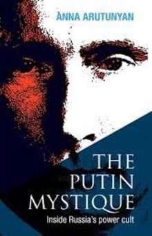 Putin Mystique Inside Russia's Power Cult