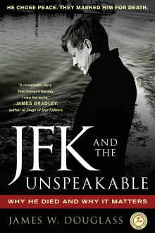JFK and the Unspeakable: Why He Died and Why It Matters