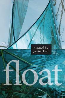 Float: A Novel