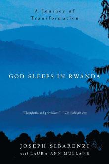 God Sleeps in Rwanda: A Journey of Transformation