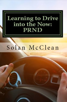 Learning to Drive Into the Now: Prnd
