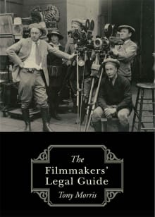 The Filmmakers' Legal Guide