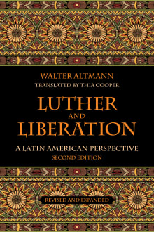 Luther and Liberation: A Latin American Perspective
