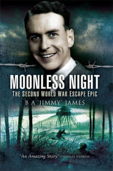 Moonless Night: Wartime Diary of a Great Escaper