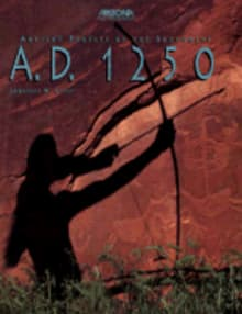 A.D. 1250: Ancient Peoples of the Southwest/Includes Indian Travel Guide & Map
