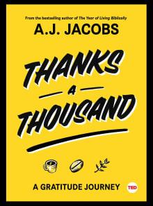 Thanks a Thousand: A Gratitude Journey