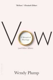 Vow: A Memoir of Marriage (and Other Affairs)