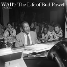 Wail: The Life of Bud Powell
