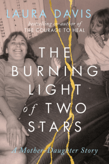The Burning Light of Two Stars: A Mother-Daughter Story