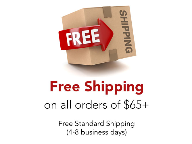 Free Shipping on all $65+ Orders