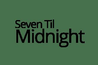 Seven Til Midnight