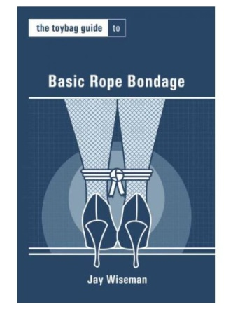 Basic Rope Bondage Toybag Guide