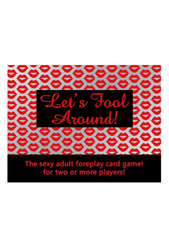 Let's Fool Around Card Game