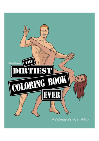 The Dirtiest Coloring Book Ever