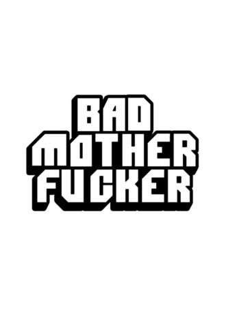 Bad Mother Fucker Pin