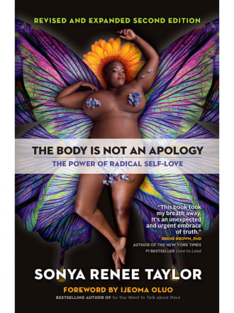 Body is Not an Apology: Power of Radical Self-Love