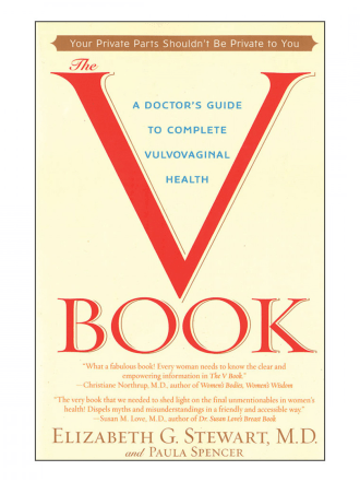 V Book: A Doctor's Guide to Complete Vulvovaginal Health