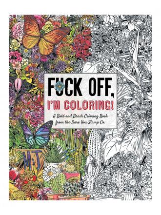 F*ck Off, I'm Coloring Book