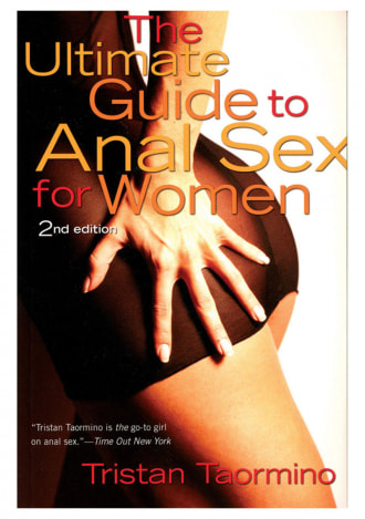 Ultimate Guide to Anal Sex for Women - 2nd Edition