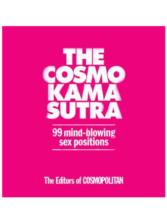Cosmo Kama Sutra: 99 Mind-Blowing Sex Positions