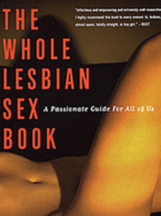 Whole Lesbian Sex Book, 2nd Edition