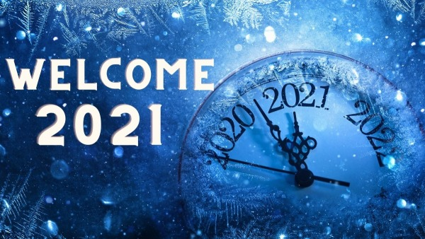 Come (into 2021) as you are!