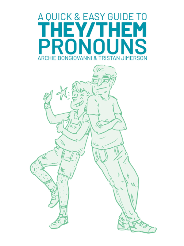 A Quick Guide to They/Them Pronouns Image 0