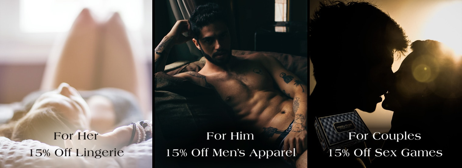 15% off Lingerie, mens apparel and couples games